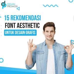 15 Rekomendasi Font Aesthetic Untuk Desain Grafis