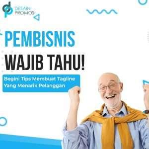 Pebisnis Wajib Tahu! Begini Tips Membuat Tagline Yang Menarik Pelanggan