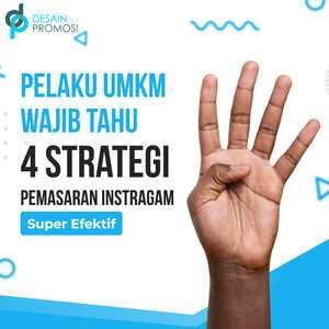 Pelaku UMKM Wajib Tahu: 4 Strategi Pemasaran Instagram Super Efektif