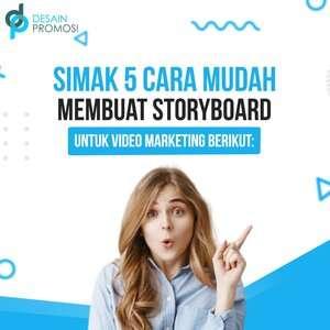 Simak 6 Cara Mudah Membuat Storyboard untuk Video Marketing Berikut: