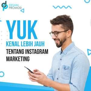 Yuk Kenal Lebih Jauh Tentang Instagram Marketing