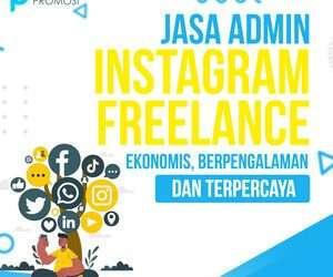 Jasa Admin Instagram Freelance: Ekonomis, Berpengalaman dan Terpercaya