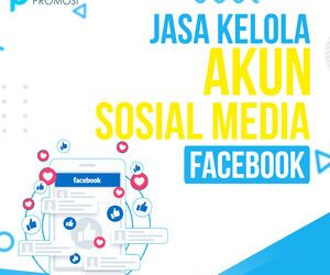 Jasa Kelola Akun Sosial Media Facebook