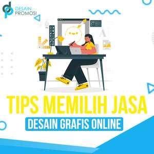 Tips Memilih Jasa Desain Grafis Online