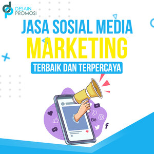 Jasa Sosial Media Marketing Terbaik dan Terpercaya