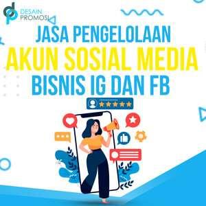 Jasa Pengelolaan Akun Sosial Media Bisnis: IG dan FB