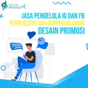 Jasa Pengelola IG dan FB Terpercaya dan Berpengalaman Desain Promosi